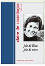 Claire de Castelbajac - Joie de Dieu, Joie de vivre